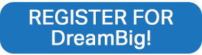 Register for DreamBig!